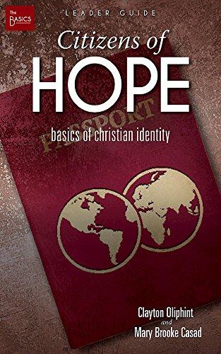 Citizens of Hope Leader Guide: Basics of Christian Identity (The Basics)