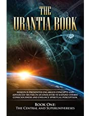 The Urantia Book: Book One, The Central and Superuniverses: New, easier to read format, single column printing, larger text, easier to read font and cream paper
