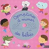 Comptines à mimer pour bébés livre (CD inclus)