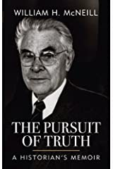 The Pursuit of Truth: A Historian's Memoir Kindle Edition