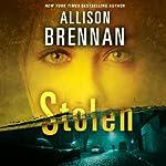 Stolen: Lucy Kincaid, Book 6 | Allison Brennan