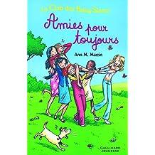 CLUB DES BABY-SITTERS (LE) T.06 : AMIES POUR TOUJOURS