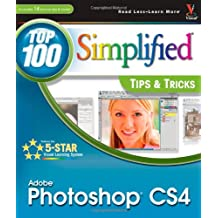 Photoshop CS4: Top 100 Simplified Tips and Tricks