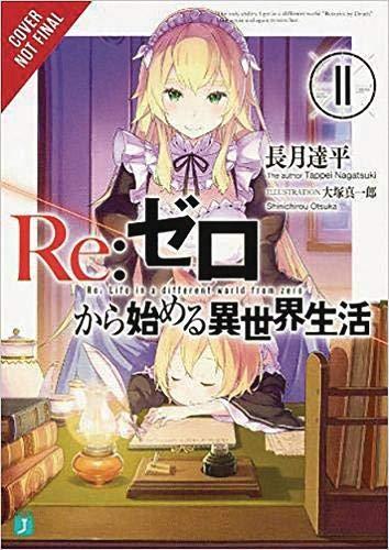 re:Zero Starting Life in Another World, Vol. 11 (light novel) (R-Zero Starting Life in Another World) por Tappei Nagatsuki,Shinichirou Otsuka