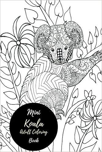 Mini Koala Adult Coloring Book Travel To Go Small Portable Stress
