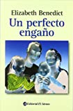 Download Un Perfecto Engano/ a Perfect Deceit (Spanish Edition) in PDF ePUB Free Online