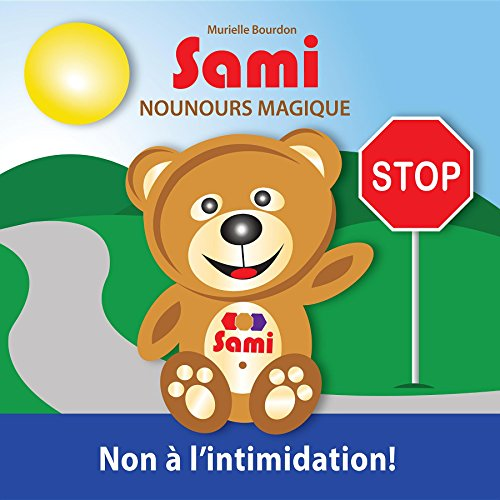 SAMI NOUNOURS MAGIQUE: Non à l'intimidation!