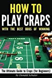 How to Play Craps with the Best Odds of