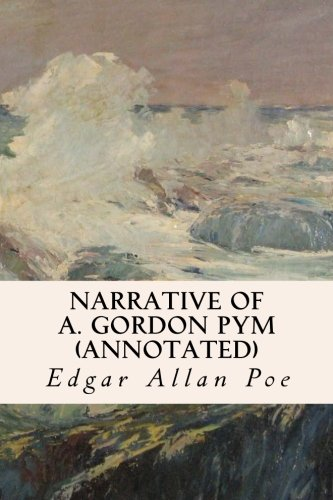Download Narrative of A. Gordon Pym (annotated) pdf epub