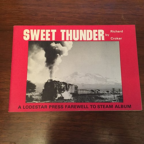2 Steam Locomotive Number (Sweet Thunder : A Lodestar Press Farewell to Steam Album Number Two)