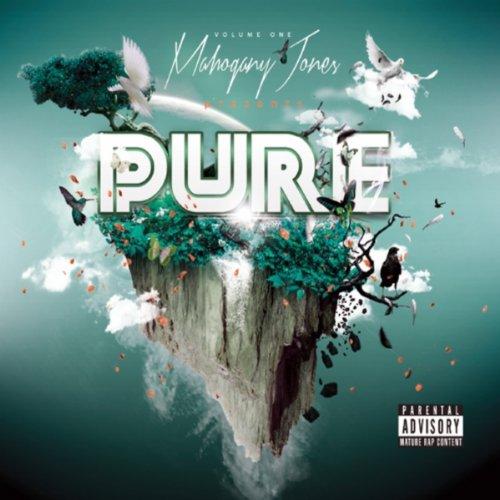 Pure, Vol. 1 [Explicit]