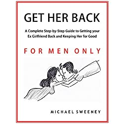 Get Her Back: For Men Only