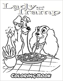 Amazon.com: Lady and the Tramp Coloring Book: Coloring Book for Kids ...