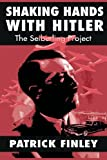 Shaking Hands with Hitler, Patrick Finley, 1466269421