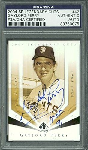Giants Gaylord Perry Signed Card 2004 Sp Legendary Cuts #42 PSA/DNA Slabbed