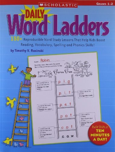 Daily Word Ladders: Grades 1a??2: 150+ Reproducible Word Study Lessons That Help Kids Boost Reading, Vocabulary, Spelling and Phonics Skills! by Timothy Rasinski (2008-11-01)