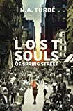 LOST SOULS OF SPRING STREET