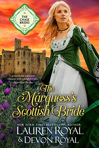 The marquesss scottish bride a sweet clean historical romance the marquesss scottish bride a sweet clean historical romance the chase brides book fandeluxe Ebook collections