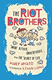 Snarf Attack, Underfoodle, and the Secret of Life: The Riot Brothers Tell All