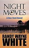 Night Moves, Randy Wayne White, 161173715X