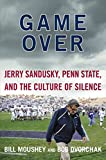 img - for Game Over: Jerry Sandusky, Penn State, and the Culture of Silence book / textbook / text book
