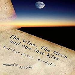 The Wine, the Moon, and One Last Kiss