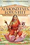 Almond Eyes Lotus Feet: Indian Traditions in Beauty and Health