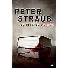 Le Club de l'Enfer (L'Ombre) (French Edition)