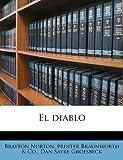 El Diablo, Brayton Norton and printer Braunworth & Co., 1176536583
