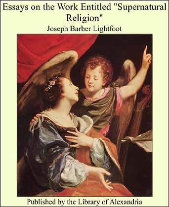 Essays on the supernatural