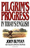 img - for Pilgrims Progress In Today's English by James Thomas (November 2008) book / textbook / text book