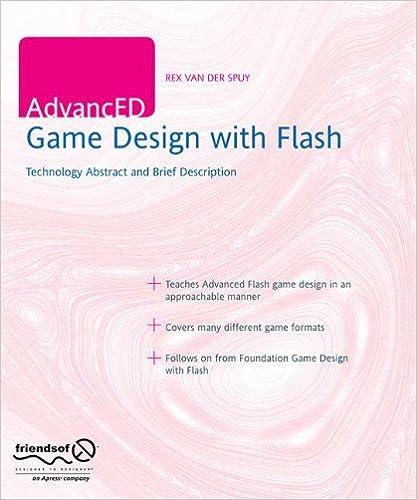 AdvancED Game Design With Flash Rex Van Der Spuy - Game design brief