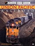 Union Pacific Railroad, Brian Solomon, 0760307563