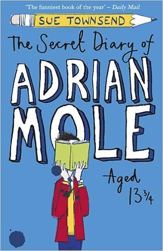The Secret Diary of Adrian Mole Aged 13 + Years price comparison at Flipkart, Amazon, Crossword, Uread, Bookadda, Landmark, Homeshop18
