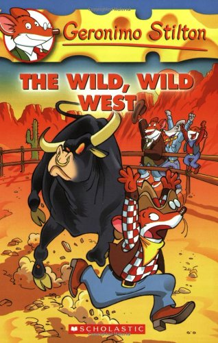 Wild West Magazine (The Wild, Wild West (Geronimo Stilton, No. 21))