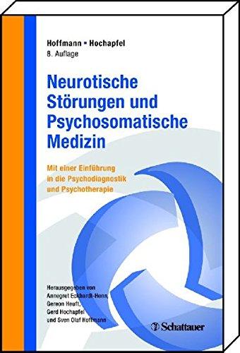 neurotische-strungen-und-psychosomatische-medizin-mit-einer-einfhrung-in-psychodiagnostik-und-psychotherapie