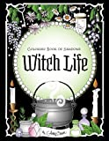 Coloring Book of Shadows: Witch Life Picture