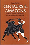 Centaurs and Amazons, Page DuBois, 0472100211