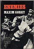 Enemies, Maxim Gorky, 0670294926