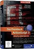 Das Praxisbuch ActionScript 3: Aktuell zu Adobe Flash CS5 (Galileo Design)