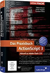 Das Praxisbuch ActionScript 3: Aktuell zu Adobe Flash CS5 (Galileo Design)