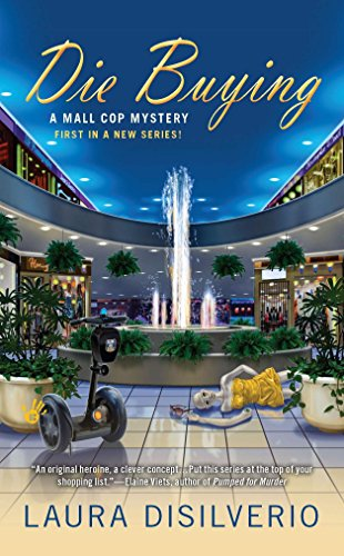 Die Buying (A Mall Cop Mystery)