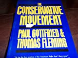 The Conservative Movement, Gottfried, Paul and Fleming, Thomas J., 0805797246