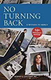 No Turning Back: A Witness to Mercy, 10th