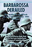 Front cover for the book Barbarossa Derailed: The Battle for Smolensk 10 July-10 September 1941 Volume 2: The German Offensives on the Flanks and the Third Soviet Counteroffensive, 25 August-10 September 1941 by David Glantz