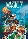 Magic 7, tome 1 : Jamais seuls par Toussaint