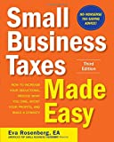 img - for Small Business Taxes Made Easy, Third Edition book / textbook / text book