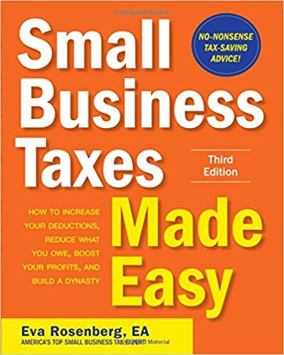 Small Business Taxes Made Easy, Third Edition