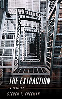 The Extraction by [F. Freeman, Steven]