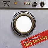 Dirty Laundry by IAN HUNTER (2007-09-04)